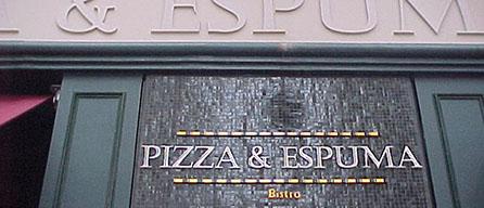 PIZZA & ESPUMA
